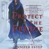 Protect the Prince (Crown of Shards #2) (Unabridged) - Jennifer Estep