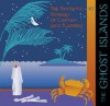 The Ghost Islands (The Fantastic Voyages of Jack Flanders) - Meatball Fulton
