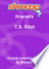 T.S. Eliot: Shmoop Biography - Shmoop