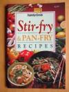 Stir-fry and Pan-fry Recipes - Jacki Pan-Passmore, Family Circle