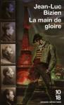 La Main De Gloire - Jean-Luc Bizien