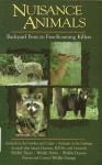 Nuisance Animals: Backyard Pests to Free Roaming Killers - John Trout Jr., John Trout, Jim Casada, Larry Smail