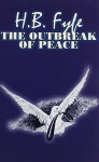 The Outbreak of Peace - H. B. Fyfe