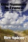 One Summer In France - Bev Spicer