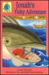 Jonah's Fishy Adventure: Jonah for Children - Carol Greene