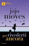 Per rivederti ancora - Jojo Moyes