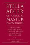 Stella Adler on Miller, Williams, Inge, + O'Neill - Stella Adler, Barry Paris