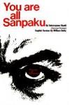You Are All Sanpaku - George Ohsawa, Nyoiti Sakurazawa, William Dufty