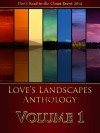 Love's Landscapes Anthology Volume 1 - Anyta Sunday, NK Layne, Penny Wilder, Siôn O'Tierney, J.C. Shelby, C.J. Anthony, Paula Coots, M. Caspian, Katies Crewman, Lauren Lewis, K.M. Harty
