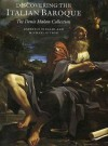 Discovering The Italian Baroque: The Denis Mahon Collection (National Gallery London Publications) - Gabriele Finaldi, Michael Kitson