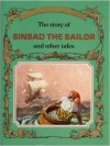 The Story of Sinbad the Sailor and Other Tales - Peter Holeinone