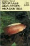 enjoy your GOURAMIS AND OTHER ANABANTIDS - Gene Wolfsheimer, Earl Schneider