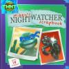 Mikey's Nightwatcher Scrapbook [With 18 Stickers] - Steve Murphy