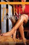 Pure Paradise - Allison Hobbs