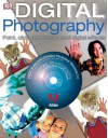 Digital Photography: Point, Click And Create (Digital Photography) - Alan Buckingham