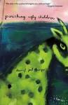 Punishing Ugly Children - Darryl Joel Berger
