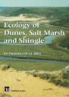 Ecology of Dunes, Salt Marsh and Shingle - John R. Packham, A.J. Willis