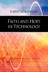 Faith and Hope in Technology - Egbert Schuurman, John Vriend