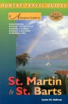 Adventure Guide to St. Martin & St. Barts (Adventure Guides Series) - Lynne M. Sullivan
