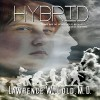 Hybrid: Brier Hospital, Book 7 - MD Lawrence W. Gold, Joe Hempel, Grass Valley Publishing