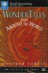 Wonder Tales from Around the World - Heather Forest
