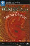 Wonder Tales from Around the World - Heather Forest