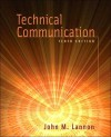 Technical Communication [With Resources for Technical Communication 2/E] - John M. Lannon