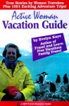 Active Woman Vacation Guide - Evelyn Kaye