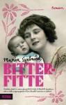 Bitterfitte - Maria Sveland, Nina Aspen