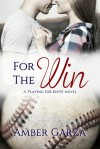 For the Win - Amber Garza