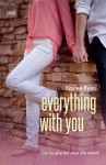 Everything with You - Kaylee Ryan