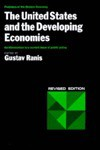 The United States and the Developing Economies - Gustav Ranis