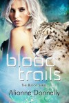 Blood Trails - Alianne Donnelly