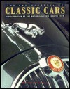 The Encyclopedia of Classic Cars: A Celebration of the Motorcar from 1945 to 1975 - Martin Buckley