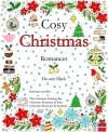 Cosy Christmas Romances: Christmas Romance novellas compilation - De-ann Black