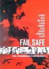 Fail_safe - Stephen Frears, George Clooney, Noah Wyle