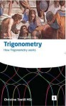 How Trigonometry Works - Christine Tootill, Graham Lawler, Tootill