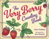 The Very Berry Counting Book - Jerry Pallotta, Joy Newton