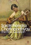 The Final Question - Sarat Chandra Chattopadhyay