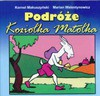 Podróże Koziołka Matołka - Kornel Makuszyński