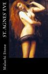 St. Agnes' Eve - Malachi Stone