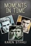 Moments in Time - Karen Stivali