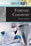 Forensic Chemistry - David E. Newton