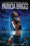 Bone Crossed - Patricia Briggs