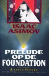 Prelude op de Foundation (Foundation, #1) - Isaac Asimov