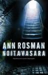 Noitavasara - Ann Rosman, Anu Koivunen