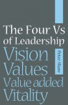 The Four Vs of Leadership - Peter Shaw