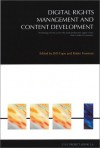 Digital Rights Management And Content Development: Technology Drivers Across The Book Production Supply Chain, From Creator To Consumer - Bill Cope