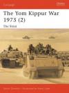 The Yom Kippur War 1973 (2): The Sinai - Simon Dunstan, Kevin Lyles