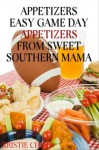 Appetizers - Easy Game Day Appetizers From Sweet Southern Mama - Kristie Chiles
